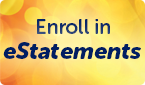 Enroll in eStatements